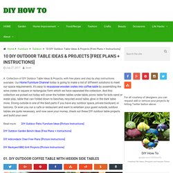 DIY Outdoor Table Ideas & Projects Free Plans Instructions
