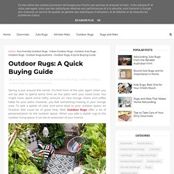 Outdoor Rugs: A Quick Buying Guide