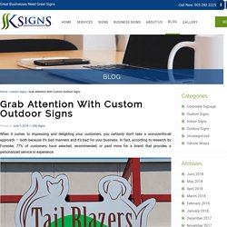 Grab Attention with Custom Outdoor Signs