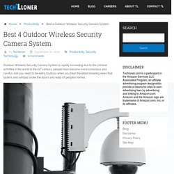 Best 4 Outdoor Wireless Security Camera System