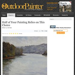 Half of Your Painting Relies on This Choice