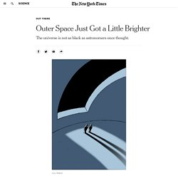 Outer Space Just Got a Little Brighter