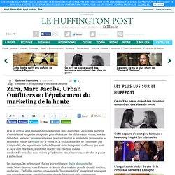 Zara, Marc Jacobs, Urban Outfitters ou l'épuisement du marketing de la honte