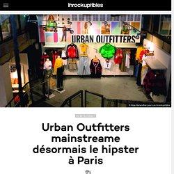 Urban Outfitters mainstreame désormais le hipster à Paris