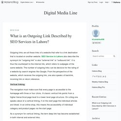What is an Outgoing Link Described by SEO Services in Lahore? - Digital Media Line