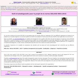 Outil d'autodiagnostic pour le projet de la norme ISO/DIS 9001:2015
