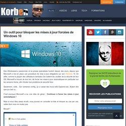 Un outil pour bloquer les mises à jour forcées de Windows 10 «