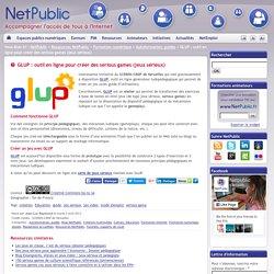 GLUP : outil en ligne pour créer des serious games (jeux sérieux)