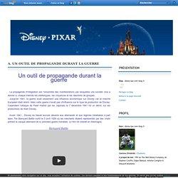 A. Un outil de propagande durant la guerre - disney-tpe.over-blog.fr