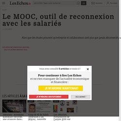 Le MOOC, outil de reconnexion avec les salariés, Efficacité - Productivité personnelle