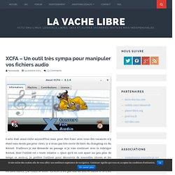 XCFA – Un outil très sympa pour manipuler vos fichiers audio