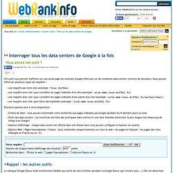 Outil de test de tous les data centers de Google