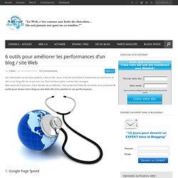 6 outils pour améliorer les performances d'un blog / site Web