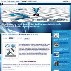 seo referencement positionnement gratuit sur google, comment indexer un site sur les moteurs: Outils d'analyse du référencement d'un site