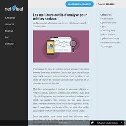 Outils d'analyse pour médias sociaux - Blogue Netleaf