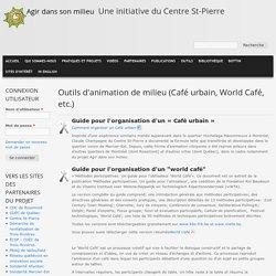 Outils d'animation de milieu (Café urbain, World Café, etc.)