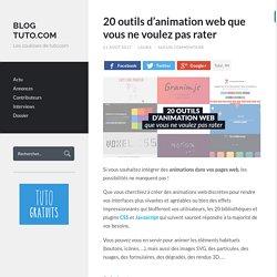 20 outils d'animation web que vous ne voulez pas rater
