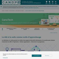 La télé et la radio comme outil pédagogique Source Canopé