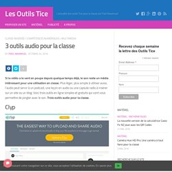 3 outils audio pour la classe – Les Outils Tice