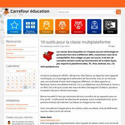 10 outils pour la classe multiplateforme