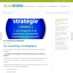 Le coaching stratégique