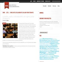 3 bons outils collaboratifs en ligne pour etudiants