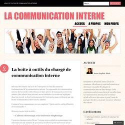 La boîte à outils du chargé de communication interne