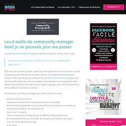 Les 5 outils de community manager dont je ne peux plus me passer