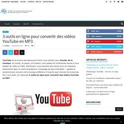 3 outils en ligne pour convertir des vidéos YouTube en MP3