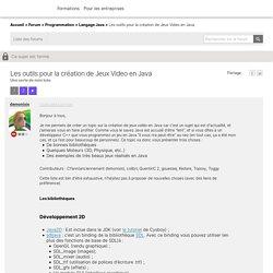 Les outils pour la création de Jeux Video en Java