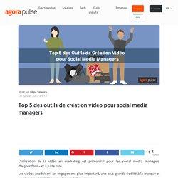 Top 5 des outils de création vidéo pour social media managers