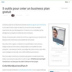 5 outils pour créer un business plan gratuit