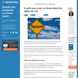 5 outils pour créer un forum dans les règles de l'art par Neocamino