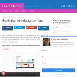 5 outils pour créer des tests en ligne – Les Outils Tice