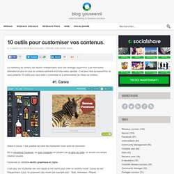 10 outils pour customiser vos contenus.
