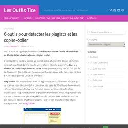 Des outils pour détecter les plagiats et les copier-coller ;-)