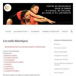 Les outils didactiques – Passeurs de Danse
