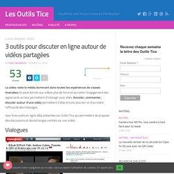 3 outils pour discuter en ligne autour de vidéos partagées – Les Outils Tice