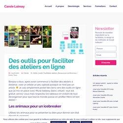 Des outils pour faciliter des ateliers en ligne - Carole Laimay