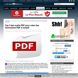 Top 3 des outils PDF pour créer des formulaires PDF à remplir