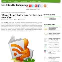 10 outils gratuits pour créer des flux RSS