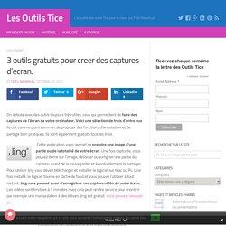3 outils gratuits pour creer des captures d'ecran. – Les Outils Tice