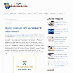 10 outils gratuits en ligne pour analyser le seo de mon site ~ Applications du Net