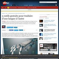 5 outils gratuits pour traduire d'une langue à l'autre - ZDNet