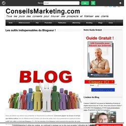 Les outils indispensables du Blogueur !