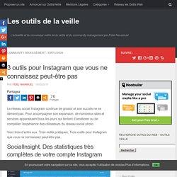 3 outils pour Instagram que vous ne connaissez peut-être pas