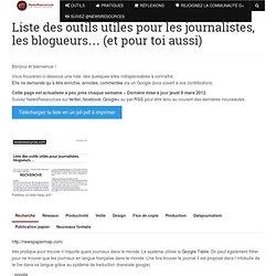 Liste des outils utiles pour les journalistes, les blogueurs… (et pour toi aussi)