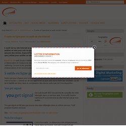 5 outils en ligne pour un audit de site Internet