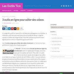3 outils en ligne pour editer des videos – Les Outils Tice