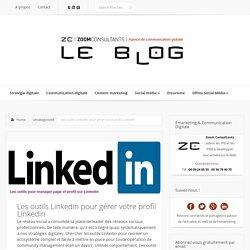 Les outils Linkedin pour Community manager